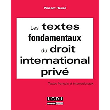 Les Textes fondamentaux du droit International Privé