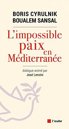 L'impossible paix en Méditerranée par Boris Cyrulnik