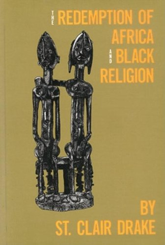 Redemption of Africa and Black Religion (Black Paper) por Claire Drake St