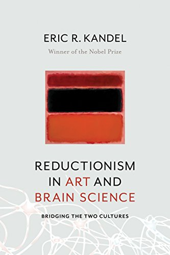 Reductionism in Art and Brain Science: Bridging the Two Cultures (English Edition)