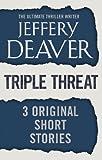 Triple Threat: Three Original Short Stories