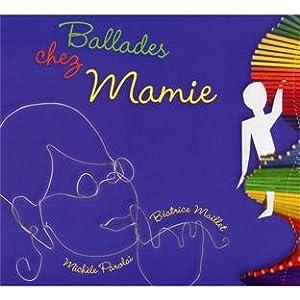 """Afficher """"Ballades chez mamie"""""""