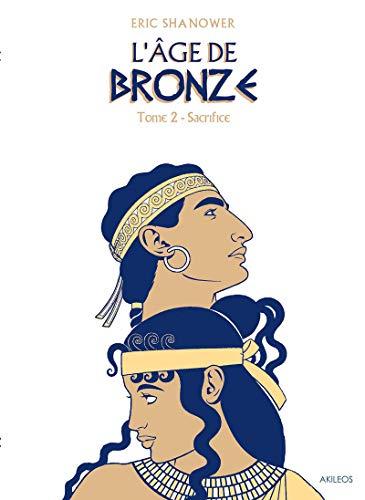 L'Âge de bronze T2: Sacrifice par Eric Shanower