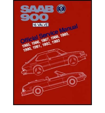 [ SAAB 900 16 VALVE 1985-1993 OFFICIAL SERVICE MANUAL BY BENTLEY PUBLISHERS](AUTHOR)HARDBACK