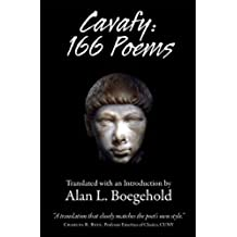 Cavafy: 166 Poems: Translated with an Introduction by Alan L. Boegehold