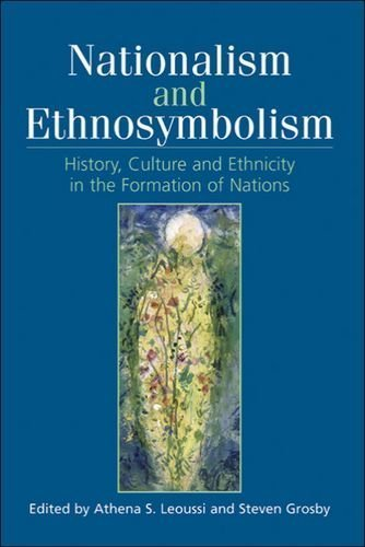 Nationalism and Ethnosymbolism: History, Culture and Ethnicity in the Formation of Nations by Edinburgh University Press (2006-12-12)