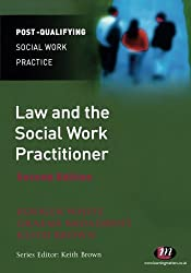 Law and the Social Work Practitioner (Post-Qualifying Social Work Practice Series)