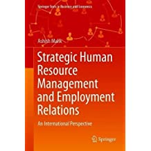 Strategic Human Resource Management and Employment Relations: An International Perspective