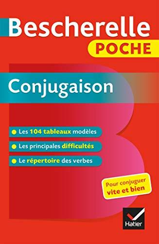 Bescherelle poche Conjugaison : L'essentiel de la conjugaison française (Tous publics)