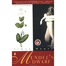 MENDEL'S DWARF [Mendel's Dwarf ] BY Mawer, Simon(Author)Paperback 01-Jul-1999