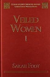 Veiled Women: Veiled Women: v. 1 & 2. (Studies in Early Medieval Britain)