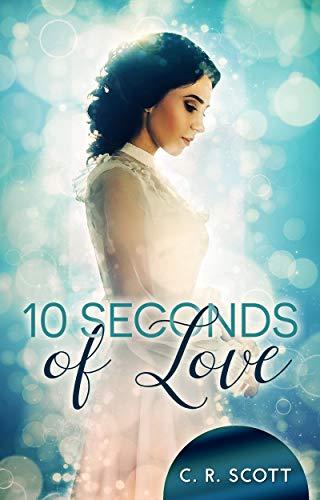 Buchseite und Rezensionen zu '10 Seconds of Love' von C. R. Scott