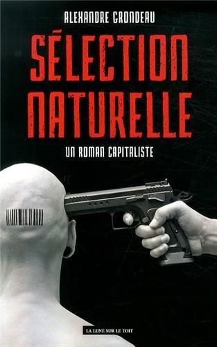 Slection naturelle : Un roman capitaliste