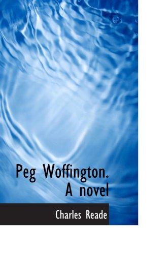 Peg Woffington. A novel