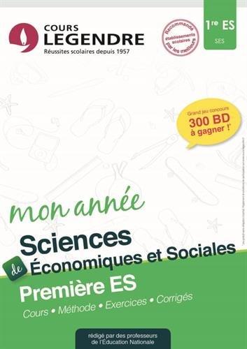 Sciences économiques et sociales 1re ES : Cours, méthode, exercices, corrigés
