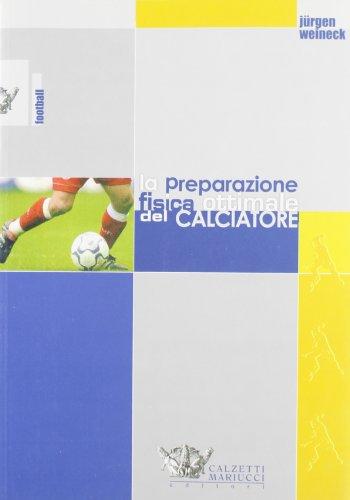 La preparazione fisica ottimale del calciatore