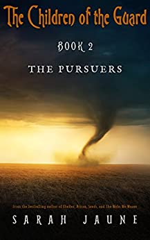 The Pursuers (Children of the Guard Book 2) (English Edition) di [Jaune, Sarah]