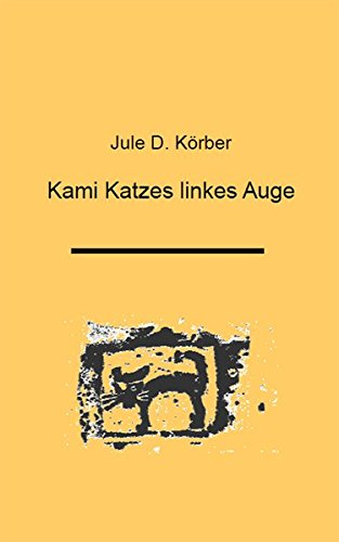 Preisvergleich Produktbild Kami Katzes linkes Auge: Reihe Theater und Film für Kinder. Materialien