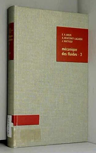 Mécanique des fluides, volume 3
