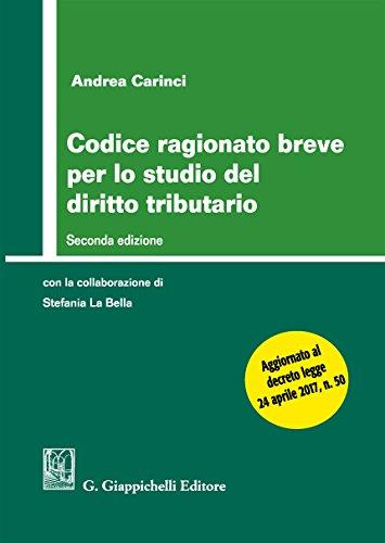 Codice ragionato breve per lo studio del diritto tributario Codice ragionato breve per lo studio del diritto tributario 41EhV64Ck2L