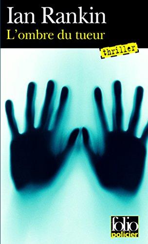 L'Ombre du tueur par Ian Rankin