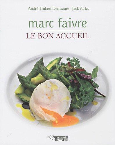 Marc Faivre : Le Bon Accueil