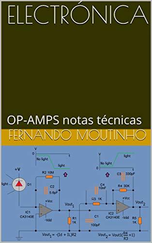 ELECTRÓNICA: OP-AMPS notas técnicas