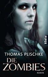Die Zombies: Roman