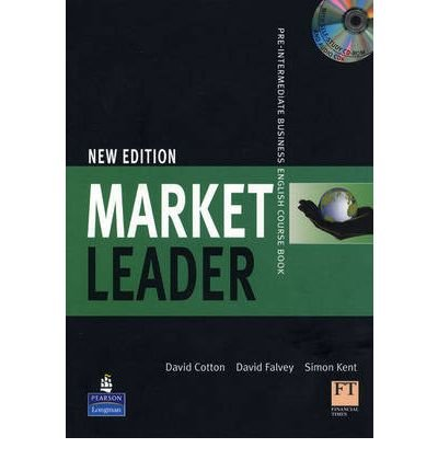 [(Market Leader Pre-Intermediate Coursebook/Class CD/multi-ROM Pack)] [ By (author) David Cotton, By (author) David Falvey, By (author) Simon Kent, By (author) John Rogers, By (author) Iwona Dubicka, By (author) Margaret O'Keeffe, By (author) Lewis Lansford ] [March, 2008]