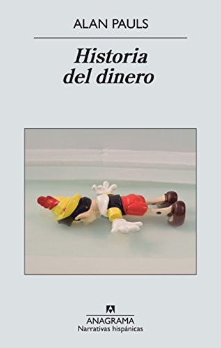 Portada del libro Historia Del Dinero (Narrativas Hispánicas)