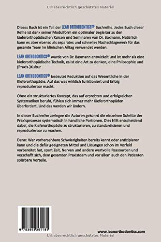 Dr Baxmanns Lean Orthodontics Die Ultimative Praxisbuchreihe Fr Exzellente Kieferorthopdie Diagnostik Band 2 Dr Baxmanns Lean Orthodentics Band 2
