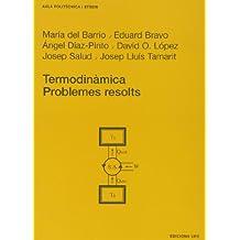 Termodinàmica. Problemes resolts (Aula Politècnica)