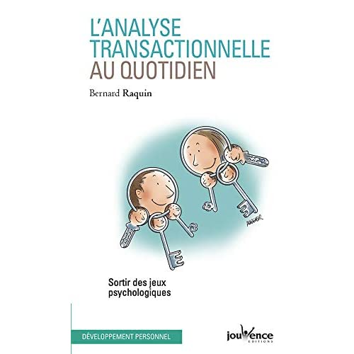Analyse Transactionnelle au Quotidien (l')