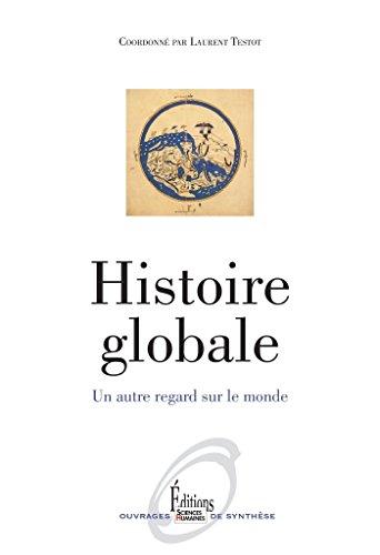 histoire-globale-un-autre-regard-sur-le-monde-ne-un-autre-regard-sur-le-monde