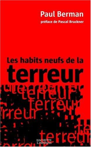 Les Habits neufs de la terreur par P. Berman