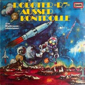 Roboter R7 ausser Kontrolle - Ein Weltraum-Abenteuer / E 268