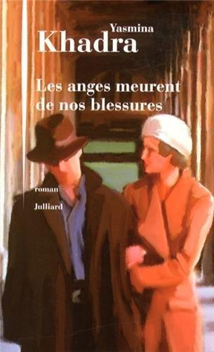 Les Anges Meurent De Nos Blessures [Pdf/ePub] eBook