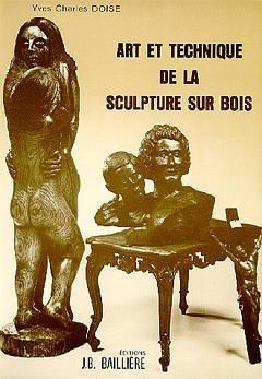 Arts et technique de la sculpture sur bois