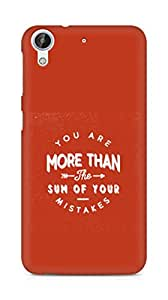 AMEZ you are more than the sum of your mistakes Back Cover For HTC Desire 626 LTE