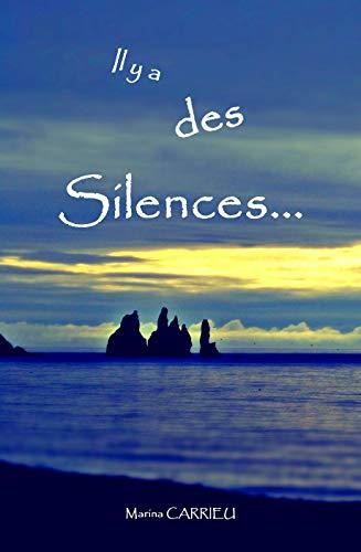 Couverture du livre Il y a des silences...