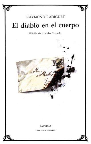 El Diablo En El Cuerpo (Letras Universales)
