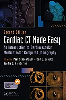 Cardiac Ct Made Easy: An Introduction To Cardiovascular Multidetector Computed Tomography, Second Edition por Paul Schoenhagen Md Faha epub