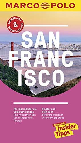 MARCO POLO Reiseführer San Francisco: Reisen mit Insider-Tipps. Inkl. kostenloser Touren-App und Events&News.