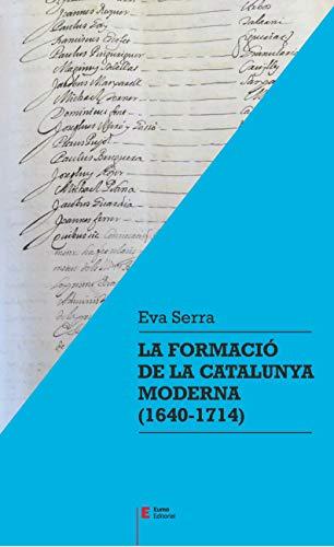 La Formació De La Catalunya Moderna. 1640 - 1714 (Referències)