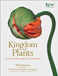 Kingdom of Plants: A Journey Through Their Evolution