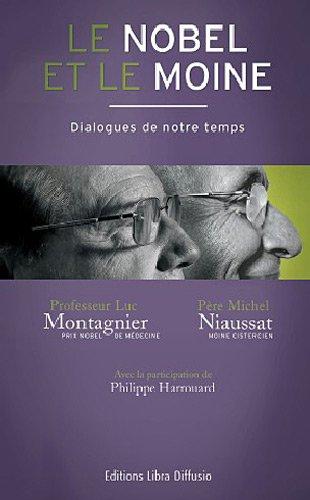 Le Nobel et le Moine par Luc Montagnier