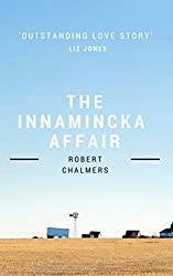 The Innamincka Affair: International Romance and danger in the Outback (Rebecca Boucher - International Book 1)
