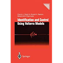 Identification and Control Using Volterra Models (Communications and Control Engineering)