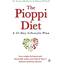 The Pioppi Diet: A 21-Day Lifestyle Plan. As heard on The Jeremy Vine Show, BBC Radio 2