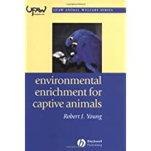 Environmental Enrichment for Captive Animals